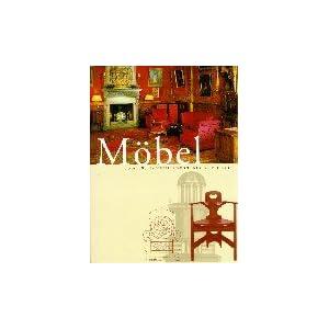Möbel: Vom 18. Jahrhundert bis Art Déco