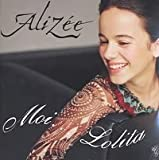 echange, troc Alizée - Moi..Lolita