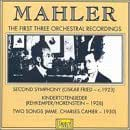 Mahler:First 3 Recordings