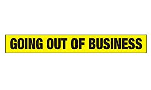 Going out of Business - Vinyl Outdoor Banner - 16'x2'