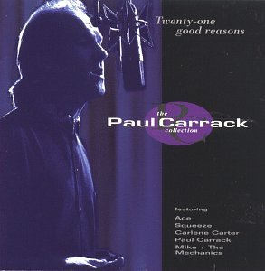 Paul Carrack - Twenty-one Good Reasons - Zortam Music