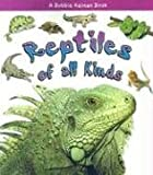 img - for Reptiles of All Kinds (What Kind of Animal Is It?) book / textbook / text book
