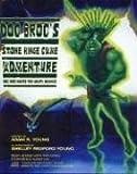 Doc Broc's Stone Hinge Cave Adventure