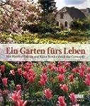 Ein Garten f�rs Leben: Mit Manfred Lu...