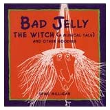 Bad Jelly The Witch.by Spike Milligan & Ed Welch