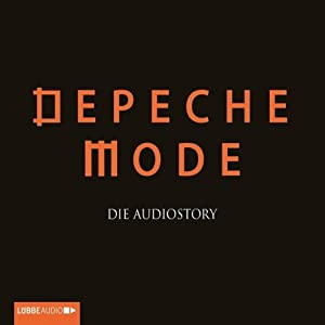 Depeche Mode - die Audiostory