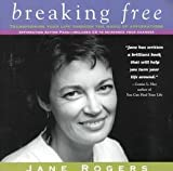 Breaking Free; Transforming Your Life Through the Magic of Affirmations (0953138003) by Rogers, Jane