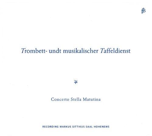 CD : BIBER / RITTLER / POGLIETTI / SCHMELZER - Trombett: Und Musikalischer Taffeldienst