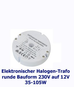 elektronischer halogen trafo 85mm rund 230v auf 12v 35 105w beleuchtung. Black Bedroom Furniture Sets. Home Design Ideas