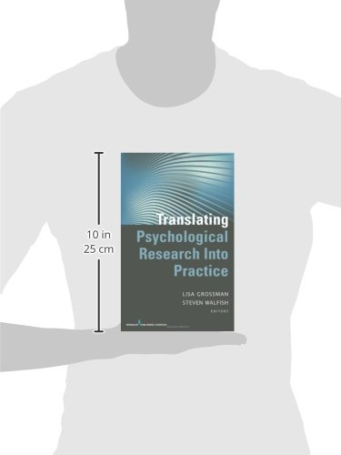 Translating Psychological Research Into Practice