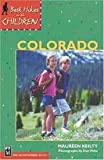 img - for Best Hikes With Children In Colorado Publisher: Mountaineers Books; 3 Revised edition book / textbook / text book