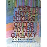 The Hitchhikers Guide To The Galaxyby Douglas Adams