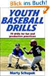 Youth Baseball Drills: 80 Drills for...