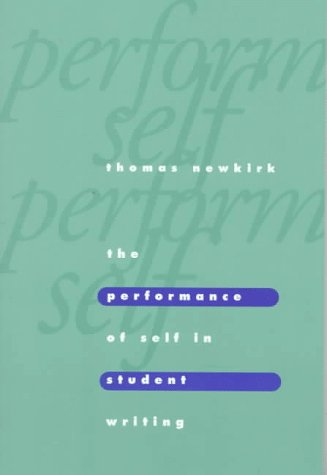 The Performance of Self in Student Writing