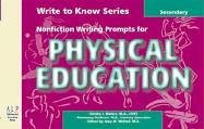 Write to Know: Nonfiction Writing Prompts for Secondary Physical Education