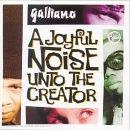 A Joyful Noise Unto The Creator