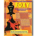 Attack Defense Space Time Easily Explained - Foxy Openings DVD Volume 87 - Train Yourself Chess Disk 4