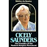 img - for Cicley Saunders: Founder of the Modern Hospice Movement book / textbook / text book
