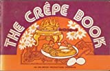 The Crepe Book (0915942038) by Herbert, Susan