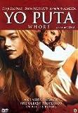 Yo Puta ( Whore ) Uncut / Uncensored - Widescreen ( English & Spanish )