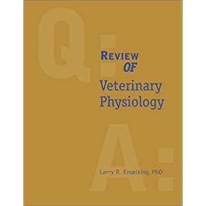 Review of Veterinary Physiology (The Quick Look Series in Veterinary Medicine) [Paperback]