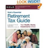 Nolo's Essential Retirement Tax Guide: Your Health, Home, Investments & More by Twila Slesnick and John Suttle (PAPERBACK)