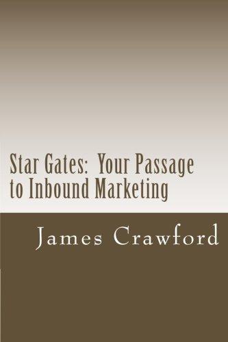 Star Gates: Your Passage To Inbound Marketing