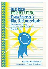 Best Ideas for Reading From America's Blue Ribbon Schools: What Award-Winning Elementary and Middle School Principals Do