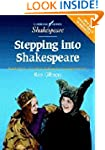 Stepping into Shakespeare: Practical...