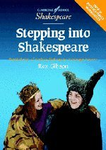 Stepping into Shakespeare: Practical Ways of Teaching Shakespeare to Younger Learners (Cambridge School Shakespeare)
