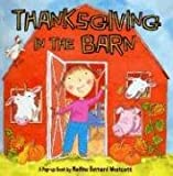 Thanksgiving in the Barn (0689856555) by Vosough, Gene