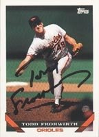Todd Frohwirth Baltimore Orioles 1993 Topps Autographed Hand Signed Trading Card.
