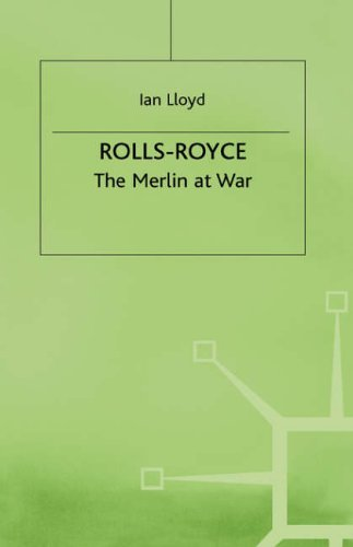 rolls-royce-merlin-at-war-by-ian-lloyd-30-nov-1978-hardcover