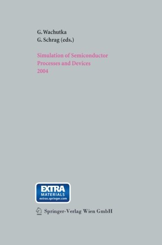 Simulation of Semiconductor Processes and Devices 2004