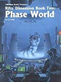 Rifts Dimension Book 2: Phase World (0916211738) by Carella, C. J.