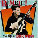 Rumble! - The Best Of Link Wray