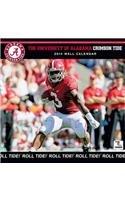 The University of Alabama Crimson Tide 2014 Wall Calendar