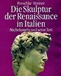 Die Skulptur der Renaissance in Itali...