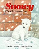 img - for Snowy, the Christmas Dog book / textbook / text book