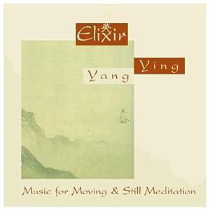 Elixir - Music for Moving and Still Meditation