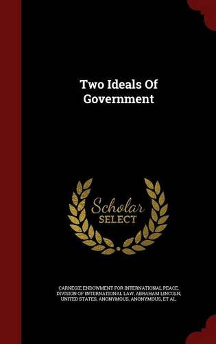 Two Ideals Of Government