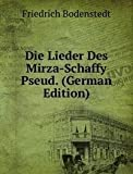 Die Lieder Des Mirza-Schaffy Pseud. (German Edition)