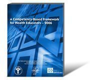 A Competency-Based Framework for Health Educators--2006