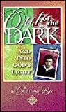Out of the Dark and into God's Light