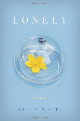 &#34;Lonely&#34; av Emily White