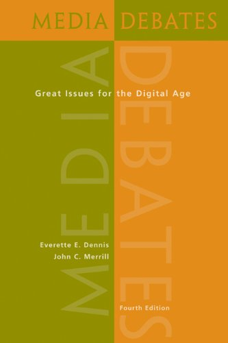 Media Debates: Great Issues for the Digital Age (with...