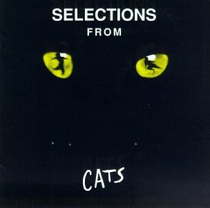 Selections From Cats (1982 Original Broadway Cast)