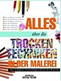 img - for Alles  ber Trockentechniken in der Malerei book / textbook / text book