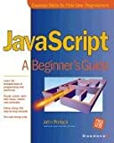 JavaScript: A Beginner's Guide (0072131403) by John Pollock