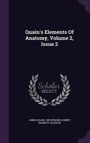 Quain's Elements Of Anatomy, Volume 2, Issue 2